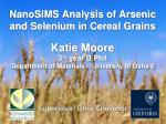 nanosims analysis of arsenic and selenium in cereal grains