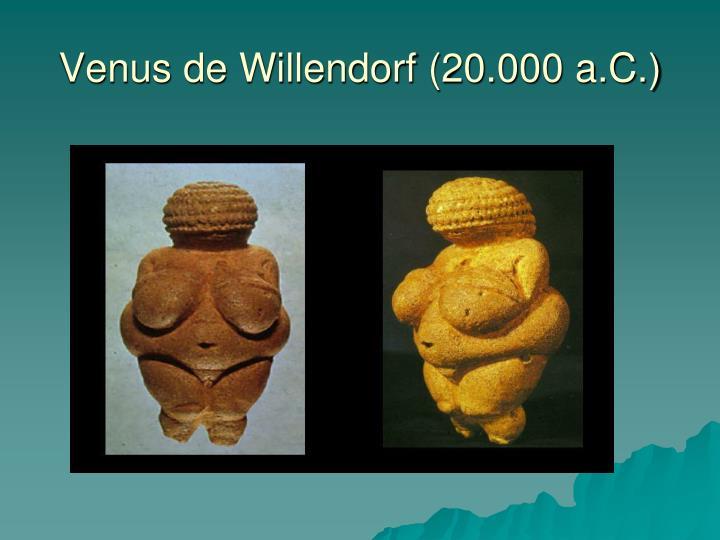 Venus de Willendorf (20.000 a.C.)