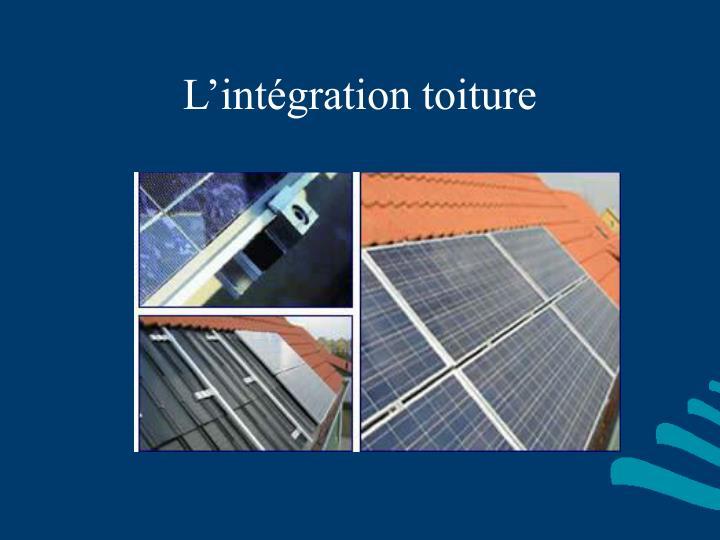 L'intégration toiture