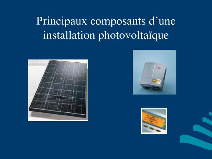 Principaux composants d'une installation photovoltaïque