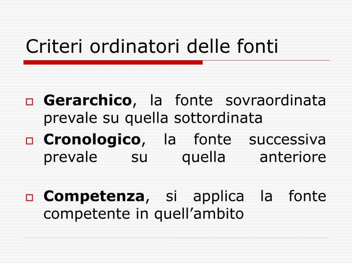Criteri ordinatori delle fonti