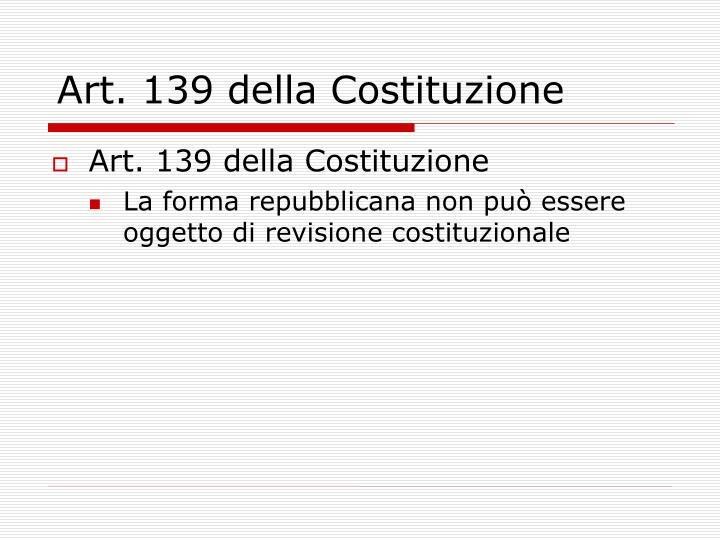 Art. 139 della Costituzione