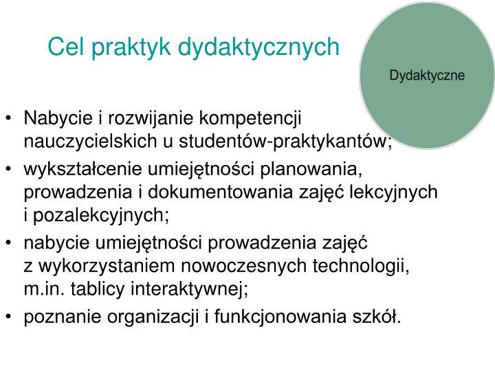 Cel praktyk dydaktycznych