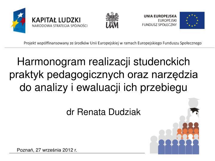 Harmonogram realizacji studenckich praktyk pedagogicznych oraz narzędzia do analizy i ewaluacji ich przebiegu