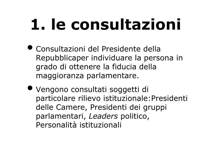 1. le consultazioni