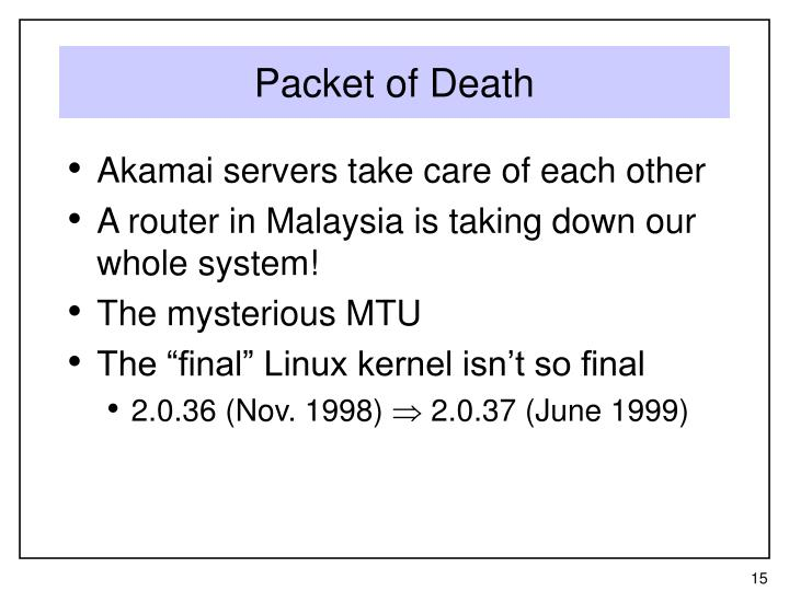 Packet of Death