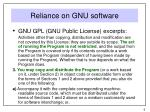 reliance on gnu software