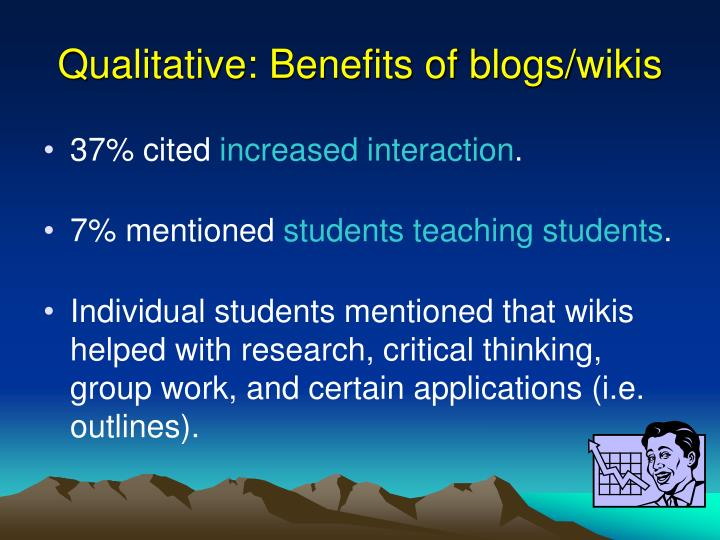 Qualitative: Benefits of blogs/wikis