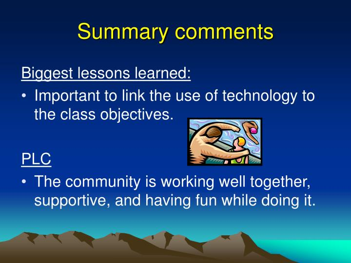 Summary comments
