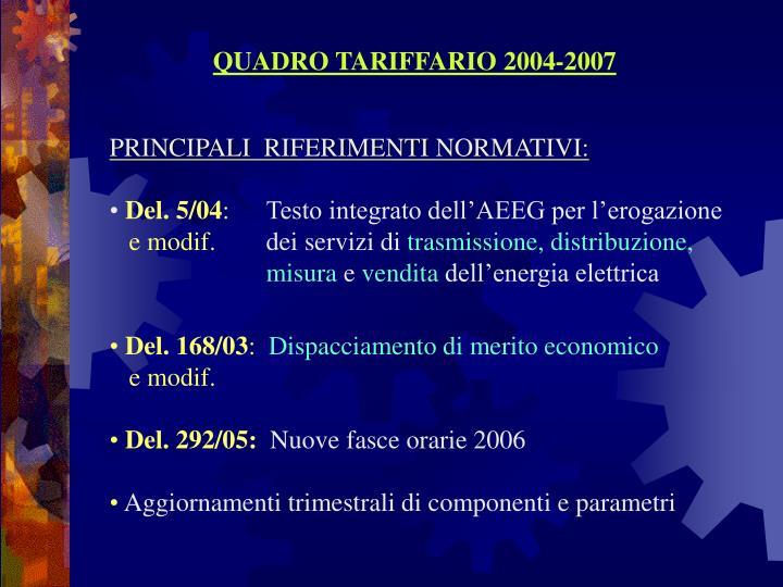 QUADRO TARIFFARIO 2004-2007
