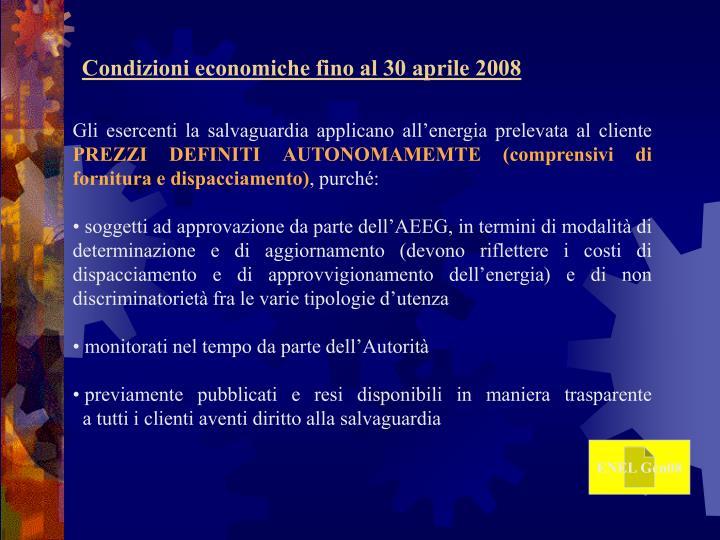 Condizioni economiche fino al 30 aprile 2008
