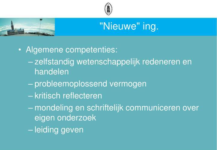 """""""Nieuwe"""" ing."""