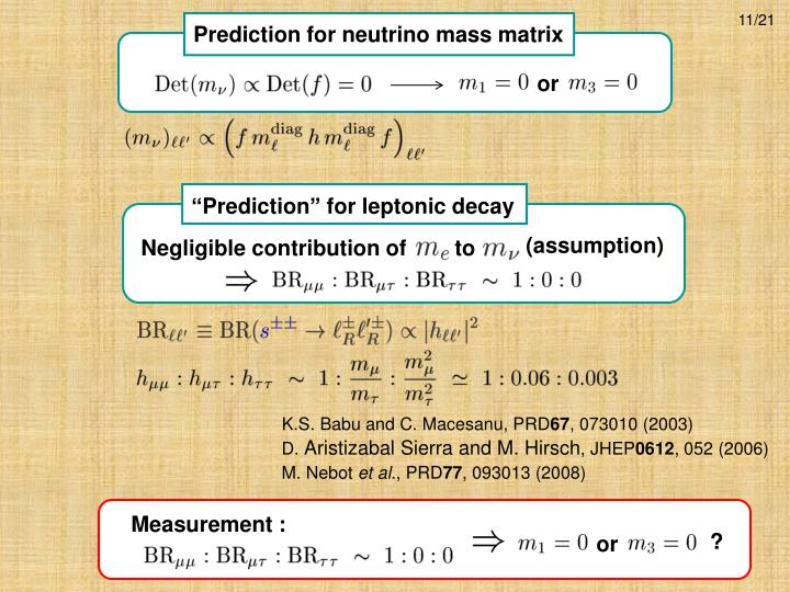 Prediction for neutrino mass matrix