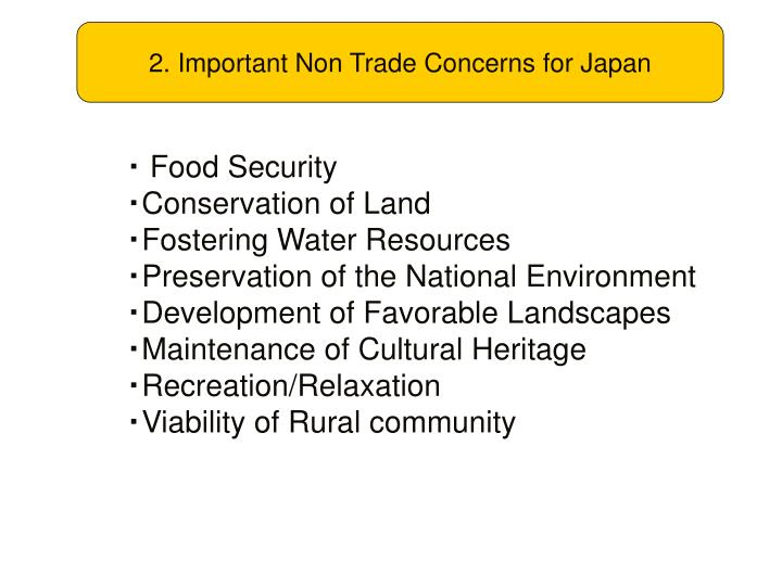 2. Important Non Trade Concerns for Japan