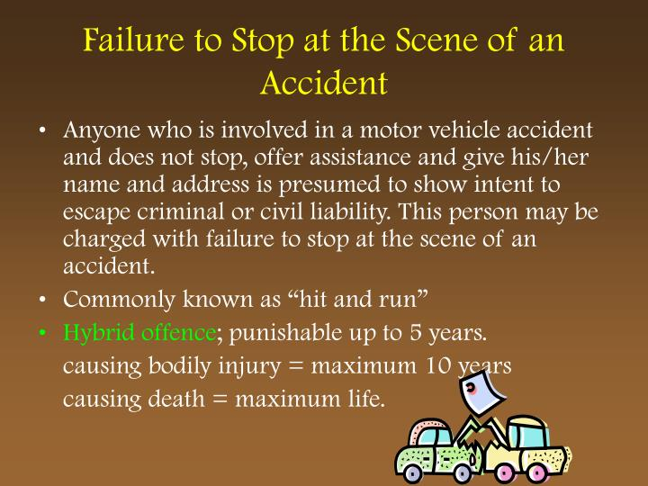 Failure to Stop at the Scene of an Accident