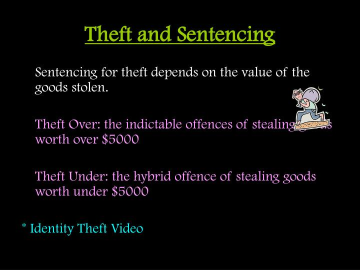 Theft and Sentencing