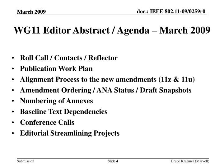 WG11 Editor Abstract / Agenda – March 2009