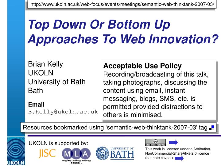 Top down or bottom up approaches to web innovation