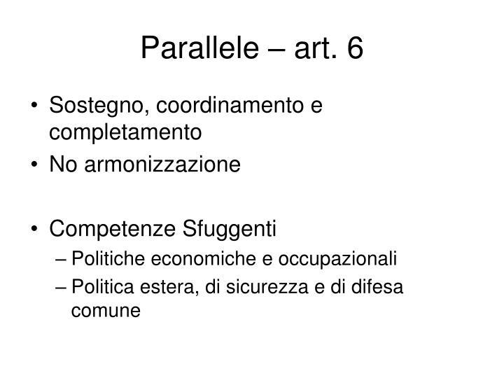 Parallele – art. 6
