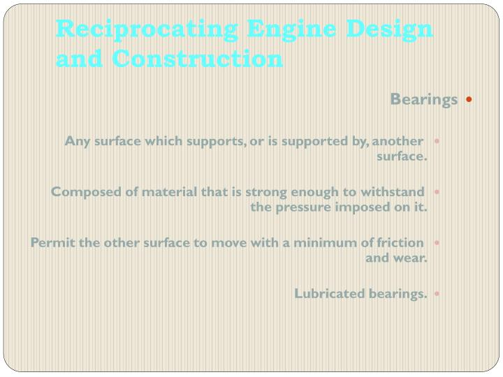 Reciprocating Engine Design and Construction