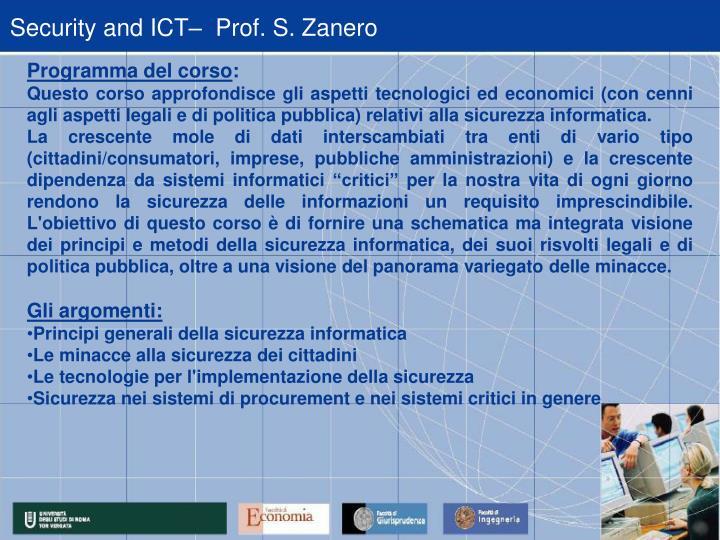 Security and ICT–  Prof. S. Zanero