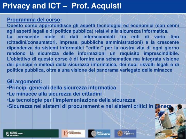 Privacy and ICT –  Prof. Acquisti