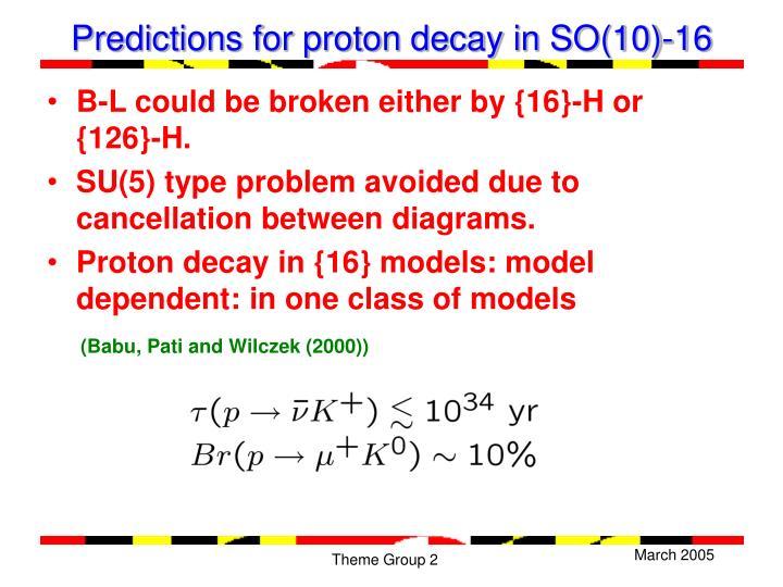 Predictions for proton decay in SO(10)-16