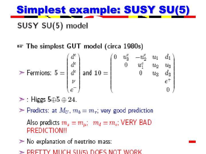 Simplest example: SUSY SU(5)