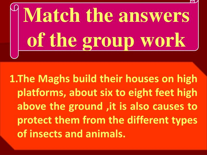 Match the answers of the group work