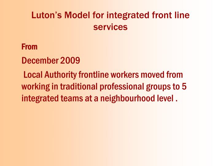 Luton's Model for integrated front line services