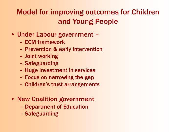 Model for improving outcomes for Children and Young People