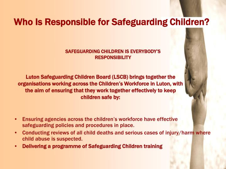 Who Is Responsible for Safeguarding Children?