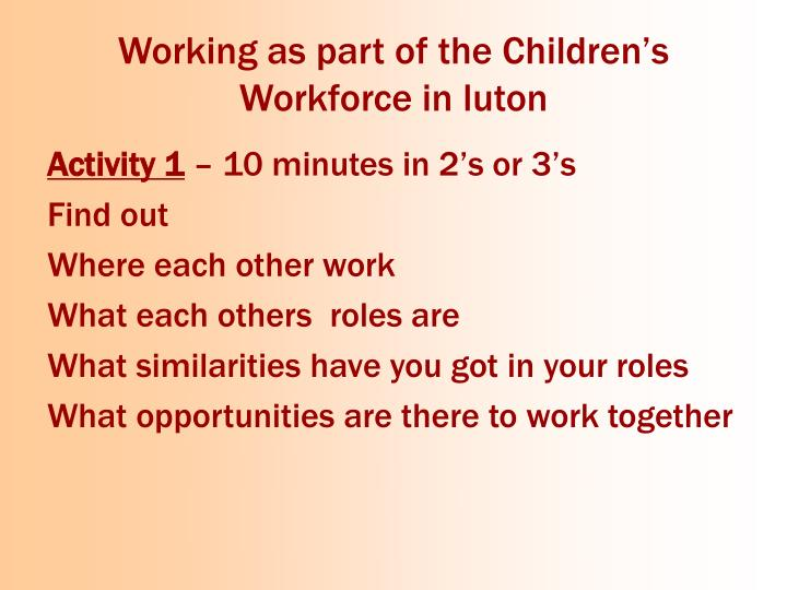 Working as part of the Children's Workforce in luton