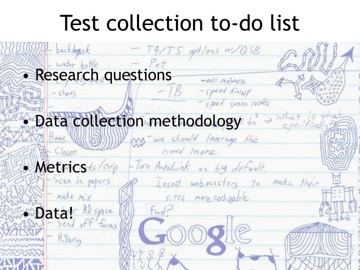 Test collection to-do list