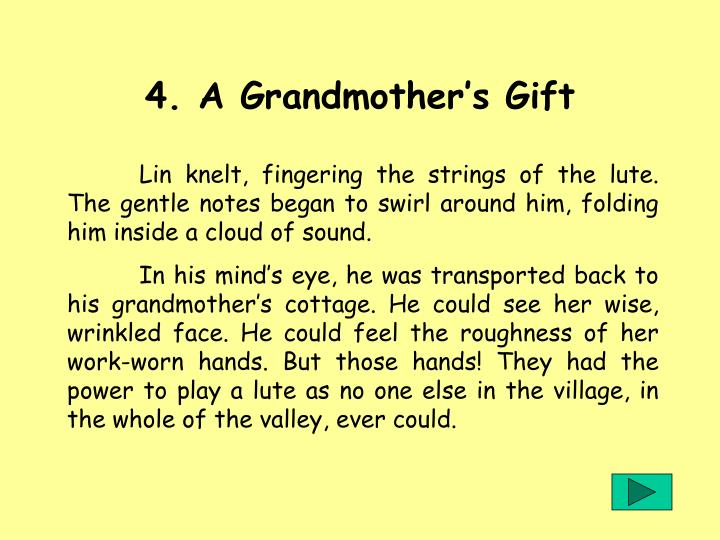 4. A Grandmother