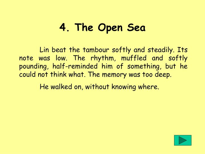 4. The Open Sea
