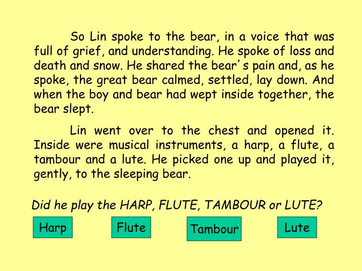 So Lin spoke to the bear, in a voice that was full of grief, and understanding. He spoke of loss and death and snow. He shared the bear