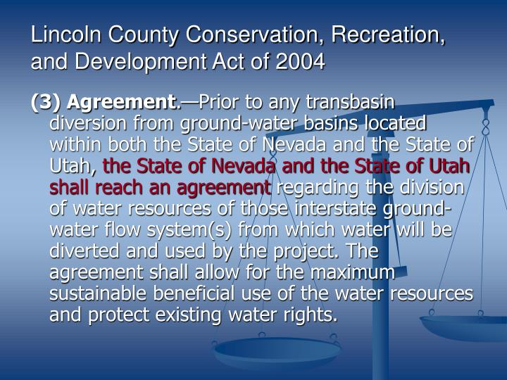 Lincoln County Conservation, Recreation, and Development Act of 2004