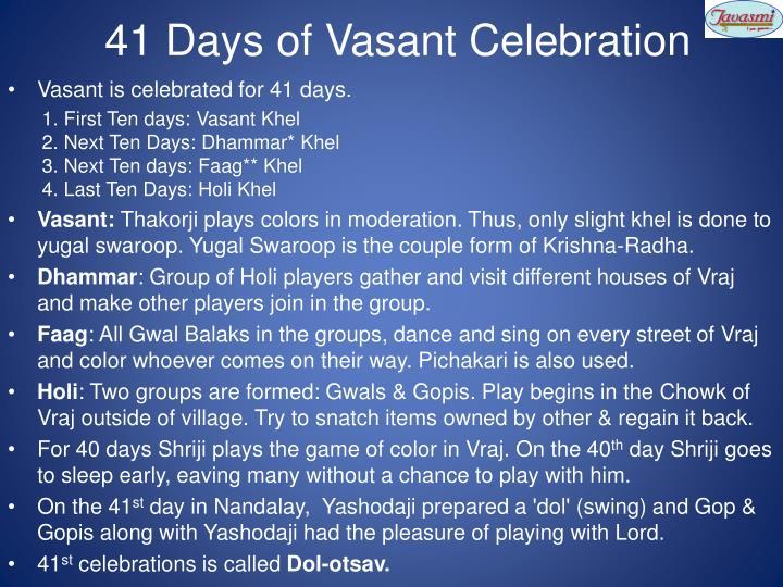 41 Days of Vasant Celebration