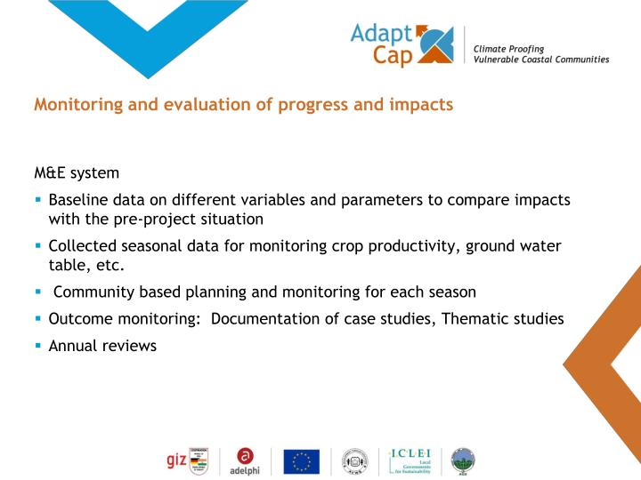 Monitoring and evaluation of progress and impacts