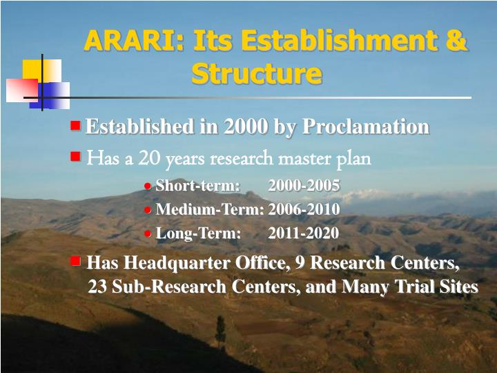 ARARI: Its Establishment &  Structure