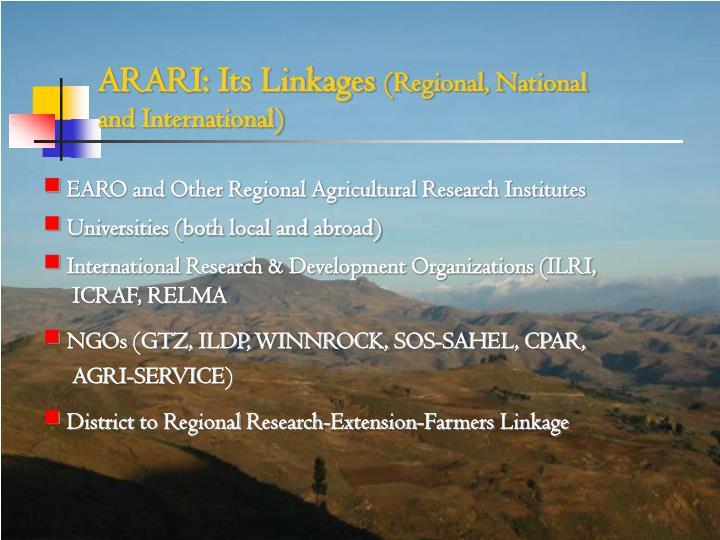 ARARI: Its Linkages