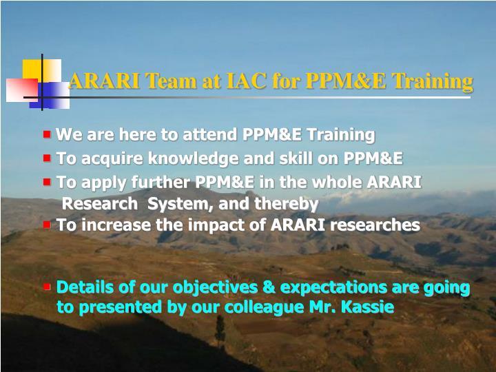 ARARI Team at IAC for PPM&E Training