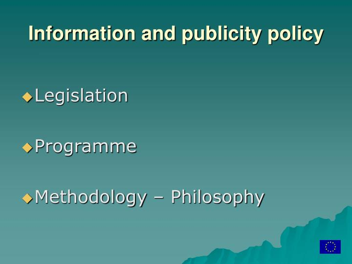 Information and publicity policy