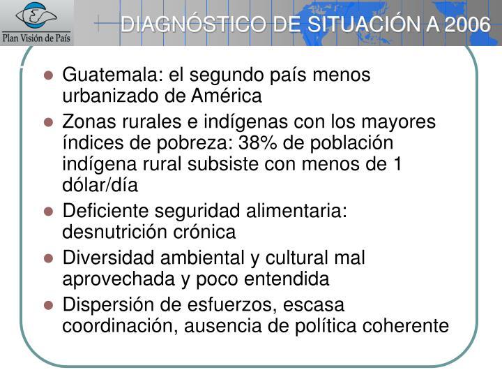 DIAGNÓSTICO DE SITUACIÓN A 2006