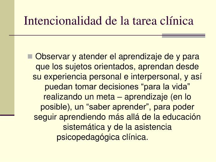 Intencionalidad de la tarea clínica