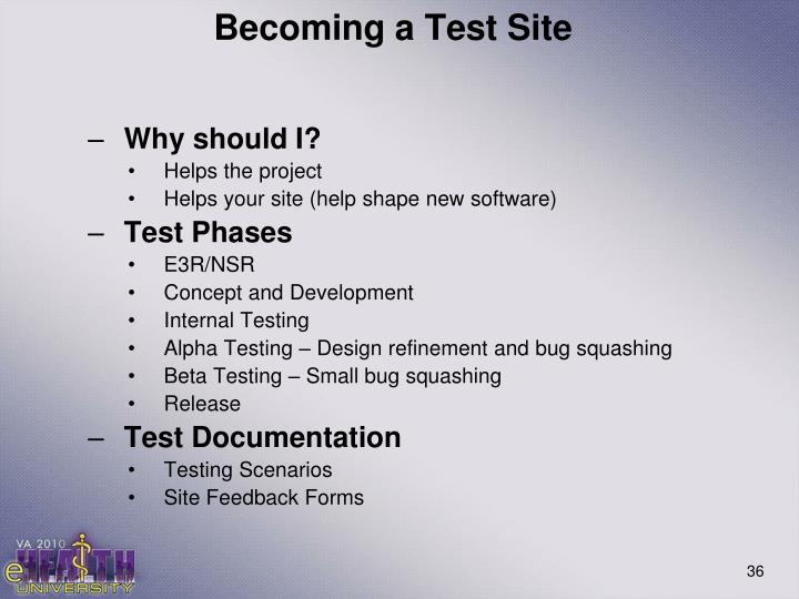 Becoming a Test Site