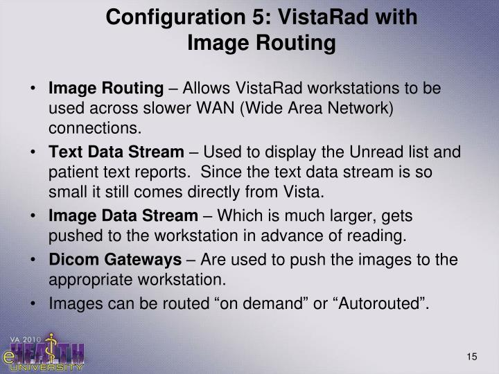 Configuration 5: VistaRad with