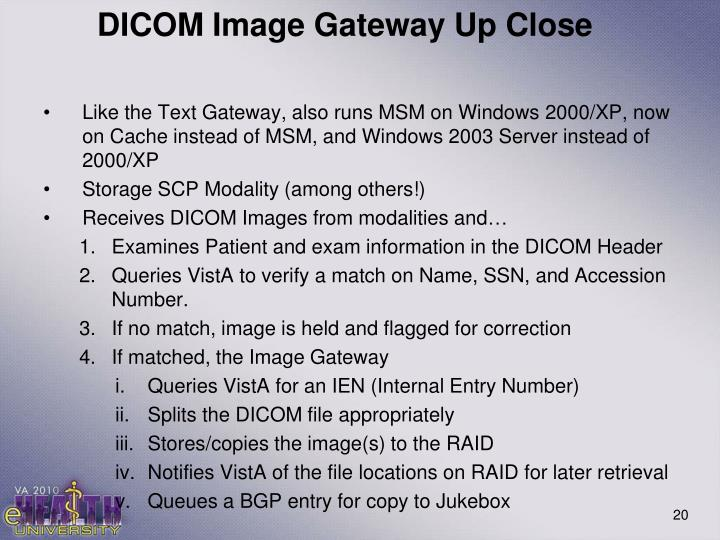 DICOM Image Gateway Up Close