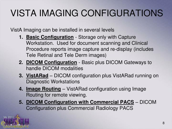 VISTA IMAGING CONFIGURATIONS